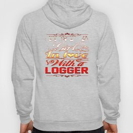 In love with Logger Hoody