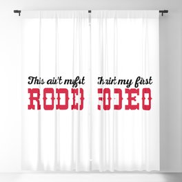 My First Rodeo Funny Quote Blackout Curtain