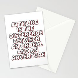 """A Cool Attitude Tee For You """"Attitude Is The Difference Between An Ordeal Ad An Adventure"""" T-shirt Stationery Cards"""