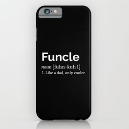 Funcle Definition iPhone Case