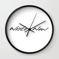 write Wall Clocks featuring Write Now by J.R. Everson