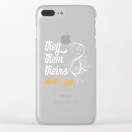 Transgender Gift They, Them, Theirs Non-Binary LGBT Trans Clear iPhone Case