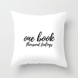 One Book Thousand Feelings Throw Pillow