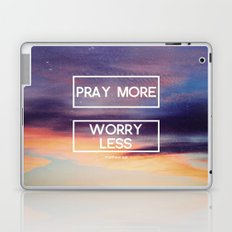 Pray More  Laptop & iPad Skin