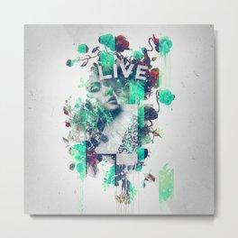 Live 4Ever Metal Print