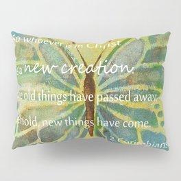 2 Corinthians 5:17 Pillow Sham