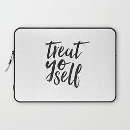 TREAT YO SELF,Inspirational Quote,Quote Prints,Treat Yo Self Sign,Bedroom Decor,Living Room Decor,Ki Laptop Sleeve