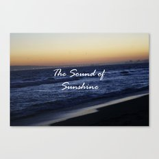 The Sound of Sunshine Canvas Print
