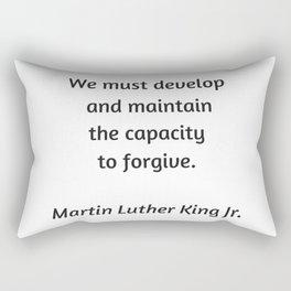 Martin Luther King Inspirational Quote -  Forgive Rectangular Pillow