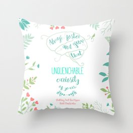 Unquenchable Curiosity Throw Pillow
