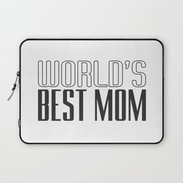 World's Best Mom Mother's Day Inspirational Typography Quote Laptop Sleeve