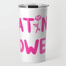 Latina Power Travel Mug