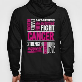 Breast Cancer Fight Strength Faith Support Hope Love Family Believe Survivor Hoody