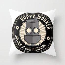 Happy Worker Throw Pillow