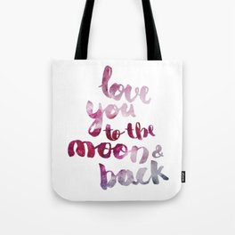 "SCARLET ROSE ""LOVE YOU TO THE MOON AND BACK"" QUOTE Tote Bag"