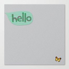 Hello in Green Canvas Print