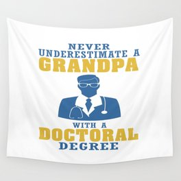 Doctoral Degree Grandpa Wall Tapestry