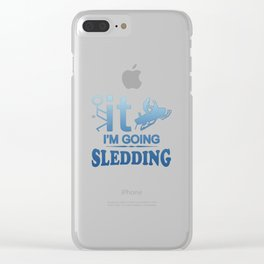 FCK IT IM GOING SNOWMOBILING Clear iPhone Case