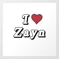 I love Zayn Art Print