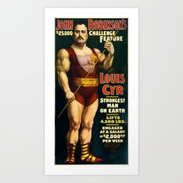 Louis Cyr, Strongest Man on Earth Art Print