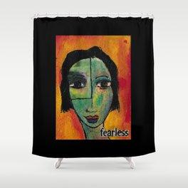 Fearless Shower Curtain