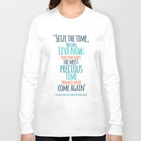 "picard Long Sleeve T-shirts featuring ""Live now; make now always the most precious time. Now will never come again"" Captain Picard by Elizabeth Cakovan"