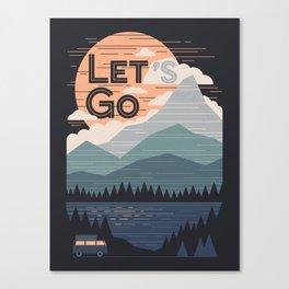 Let's Go Canvas Print