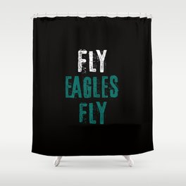 Fly Eagles Fly Shower Curtain