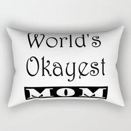World's Okayest Mom Rectangular Pillow