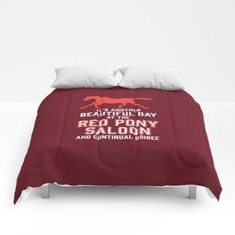 it's another beautiful day at the red pony bar and continual soiree Comforters