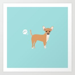 Chihuahua funny fart dog pure breed gifts dog lovers Art Print