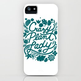 Crazy Plant Lady - Teal iPhone Case