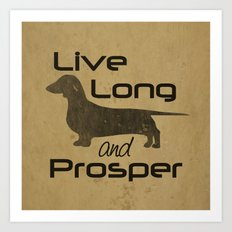 Live Long and Prosper - Smooth, Coat, hair, Dachshund Love Art Print