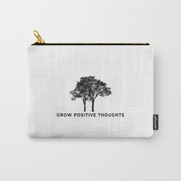 Grow Positive Thoughts Trendy Slogan quote Carry-All Pouch