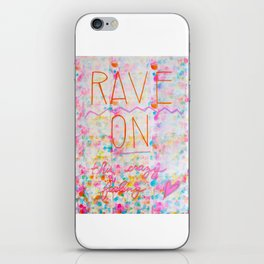 Rave On iPhone Skin