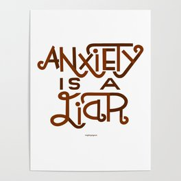 Anxiety is A Liar (maroon) Poster