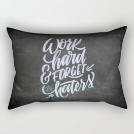 Work Hard & Forget The Haters Rectangular Pillow