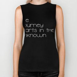 the journey starts in the unknown t-shirt (white) Biker Tank