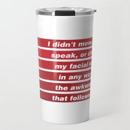 James Comey Quote Travel Mug