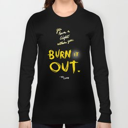 Burn it Out Long Sleeve T-shirt