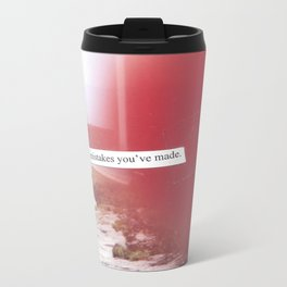 You are more than the mistakes you've made. (collage) Metal Travel Mug