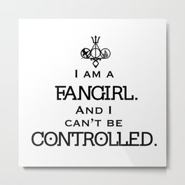 Uncontrollable Fangirl with Fandom Symbol Metal Print