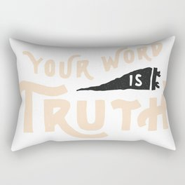 Your Word is Truth (ta) Rectangular Pillow