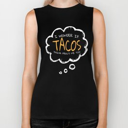 I Wonder if Tacos Think About me Too Gift for Mexican Latino Food Lovers  Biker Tank