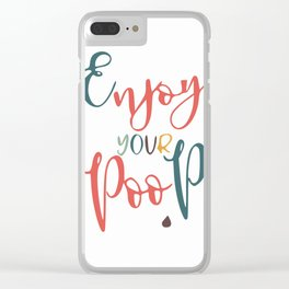 Bathroom typography - poop Clear iPhone Case