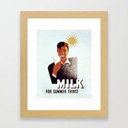 Milk for summer thirst! Framed Art Print