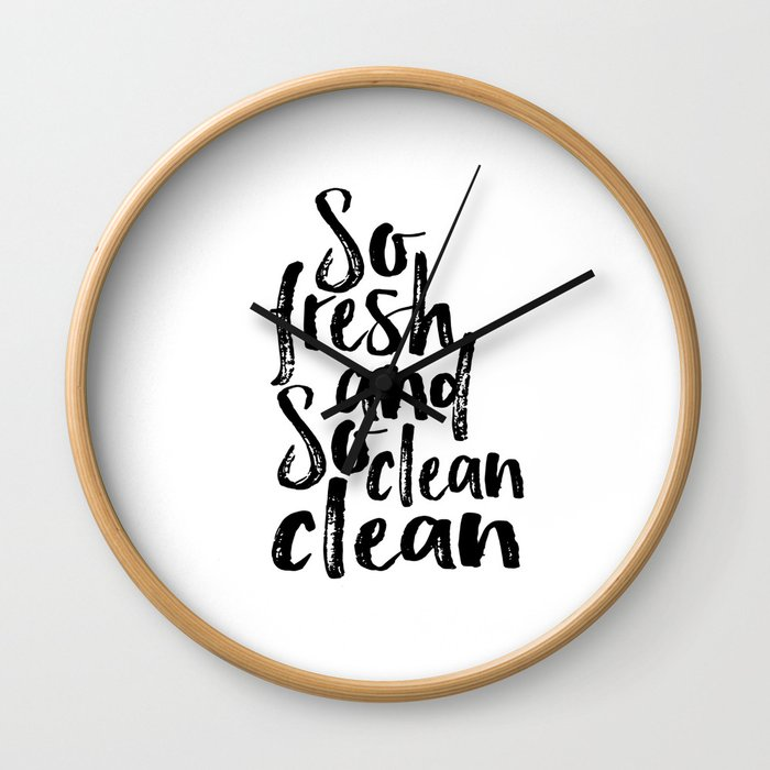 Bathroom Poster Nursery Quotes Baby Shower Quotes Print Bathroom Decor So Fresh And So Clean Wall Clock