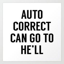 Autocorrect Art Print