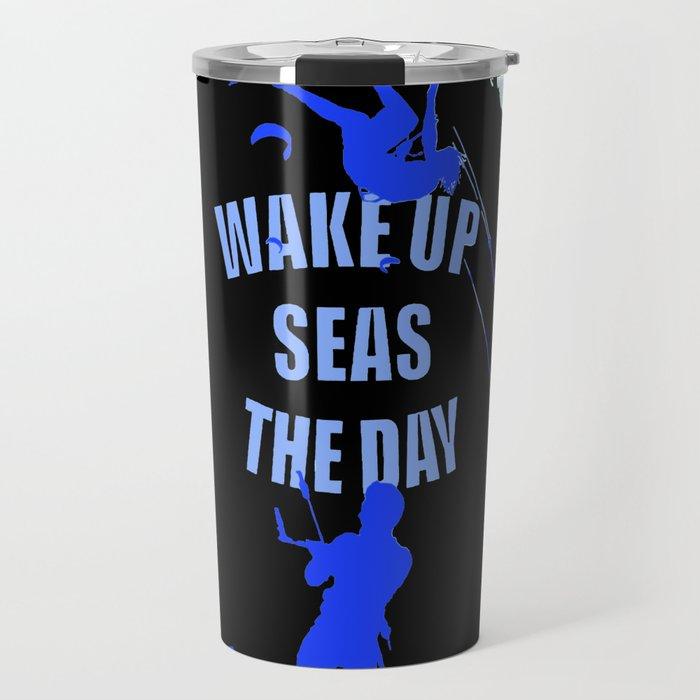 Wake Up Seas The Day Kiteboarder Royal Blue Travel Mug