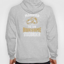 Married To An Awesome Stockbroker Hoody